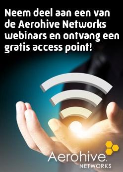 Namens onze samenwerkingpartner Aerohive Networks kunt u kosteloos deelnemen aan deze webinars en ontvangt u tevens een gratis access point.